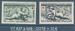 071- Timbres YT 937 Et 938 - Croix Rouge - 1952 - France