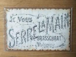 Je Vous Serre La Main De Brasschaat Polygone - Schooten 1908 - Brasschaat
