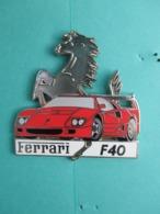 Pins FERRARI , Ferrari Rouge F40 Avec Le Cheval Cabré ( Recto-verso De Couleur Argentée , édition Limitée 14/50 - Ferrari