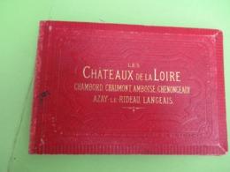 Dépliant Souvenir Ancien/Les Châteaux De La Loire/pliage Accordéon/ Blandin & Cie /TOURS/ Vers 1880-1890          PGC388 - Dépliants Touristiques