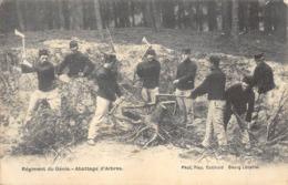 Régiment Du Génie - Abattage D'Arbres - Ed. Alex Gotthold, Bourg-Léopold - Regimenten