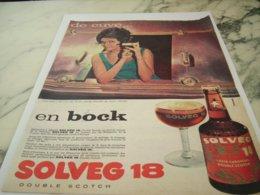 ANCIENNE PUBLICITE DE CUVE EN BOCK DOUBLE SCOTCH BIERE SOLVEG 1961 - Alcohols