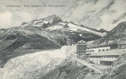 """SCHWEIZ GLETSCH 1910 Ungebr. AK """"Furkastrasse. Hotel Belvédère Mit Rhonegletscher"""" (Verlag Chr. Brennenstuhl, Meyringen) - VS Valais"""