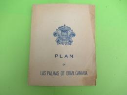 Dépliant Touristique Ancien/Plan Of Las Palmas Of Gran Canaria/Junta Provincial Del Turismo/vers 1930-50         PGC389 - Dépliants Touristiques