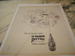ANCIENNE PUBLICITE SUR LA BONNE TABLE  PERRIER 1961 - Posters