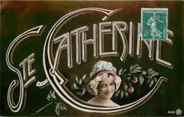 VIVE LA SAINTE CATHERINE - Sainte-Catherine