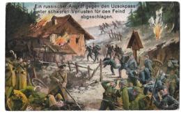 Ein Russischer Angriff Gegen Uzsokpass Unter Schweren Verlusten Fur Feind Abgeschlagen REAR 1915-1918 - Oorlog 1914-18