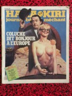 HARA KIRI - Juillet 1979 - Coluche Dit Bonjour à L'Europe - - Zeitungen