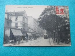 PARIS - Cours De Vincennes - Animation Devanture Café Restaurant Et Passage Du Tramway - Voyagée En 1915 - Arrondissement: 12