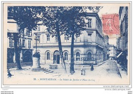 Cpa Réf-JP-P-763 (  Dép-82 à MONTAUBAN  )  Le Palais De Justice Et La Place Du Coq - Montauban