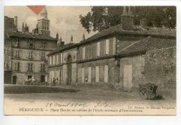 Périgueux Place Hoche Et L'entrée De L'école Normale D'institutrices - Périgueux