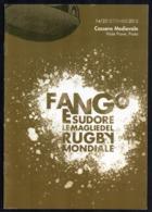 ITALIA CASSERO MEDIIEVALE 2012 - FANGO E SUDORE - LE MAGLIE DEL RUGBY MONDIALE - BROCHURE 16 PAGINE - Rugby