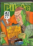Pilote N°112 La B.D Reconnaissante - Vidal Et Bignon Plus Con On Tue - A La Recherche De Sir Malcolm De 1983 - Pilote