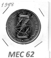MEC 62 * 100 Escudos 1988 Bartolomeu Dias  * Portugal - Portugal