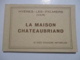 RARE CARNET 12 CARTES COULEURS CP 83 HYÈRES LES PALMIERS V1970 LA MAISON CHATEAUBRIAND / CENTRE MÉDICAL COL. PAGLIERI BE - Hyeres