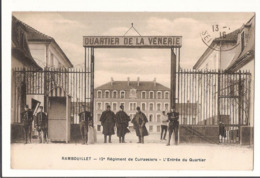 78 200 - RAMBOUILLET - 12e Régiment De Cuirassiers, L'Entrée Du Quartier De La Vénerie - MILITARIA - Rambouillet