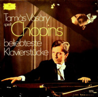 * LP *  TAMÀS VÀSÀRY SPIELT CHOPINS BELIEBTESTE KLAVIERSTÜCKE - Classical