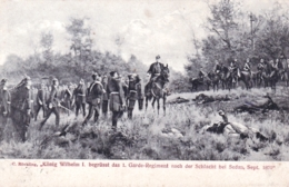 Militaria-krieg 1870 - Konig Wihelm I Begrusst Das Garde Regimentnach Der Schlacht Bei Sedan ( Ardennes ) Sept 1870 - Guerres - Autres