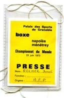 Carte Badge De Presse Pour Le Match De BOXE Napolès / Ménétrey Des Championnats Du Monde 23 Juin 1973 - Boxing