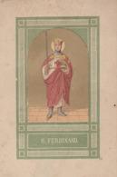 H. FERDINAND ( Croisade ) Roi à Définir - Andachtsbilder