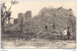 62. CARENCY -Guerre 1914- 1915  - Les Ruine De L'église - Frankrijk