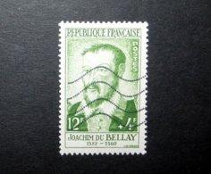 FRANCE 1958 N°1166 OBL. (PERSONNAGES CÉLÈBRES DU XVIÈME AU XIXÈME SIÈCLE. JOACHIM DU BELLAY. 12F + 4F VERT-JAUNE) - France