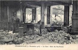 France - 08 - Charleville - La Gare - Salle Des Pas-Perdus - 11 Novembre 1918 - Charleville