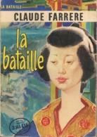 C  FARRERE - LA BATAILLE  -  J'AI LU N° 8 - 1958 - Livres, BD, Revues