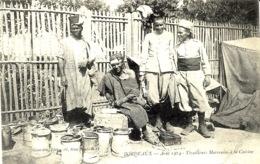 BORDEAUX - Août 1914- Tirailleurs Marocains - La Cuisine   -ed. Gourdin - Guerre 1914-18