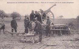 ENVIRONS DE CONCHY LES POTS      PIECE DE 75 MONTEE POUR TIR CONTRE AEROPLANES - Guerra 1914-18
