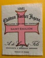 11755 - Château Rocher Figeac 1981 Saint Emilion - Bordeaux