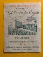 11765 - Château La Croix Du Casse 1978 Pomerol - Bordeaux