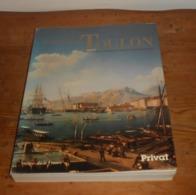 Histoire De Toulon. Maurice Agulhon. 1988. - Provence - Alpes-du-Sud