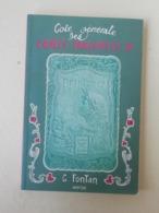 Livre D'occasion, Côte Générale Des Cartes Parfumées II, G.Fontan, 1998 - Arte
