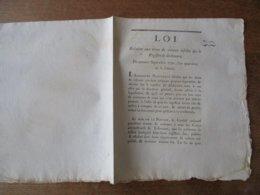 LOI DU PREMIER SEPTEMBRE 1792 RELATIVE AUX TITRES DE CREANCE INSCRITS SUR REGISTRE DE DECHEANCE - Decrees & Laws