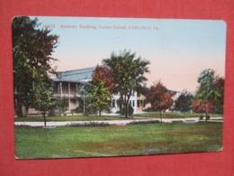 Academy Building   Indian School  Carlisle  Pennsylvania      Ref   3658 - United States