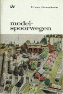 MODELSPOORWEGEN - C. VAN STEENDEREN - 1968 - Livres Et Magazines