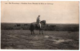 13 En Prouvenco - Gardian D'uno Manado De Biou En Camargo - Troupeau De Taureaux - Cpa Bouches Du Rhône - Francia