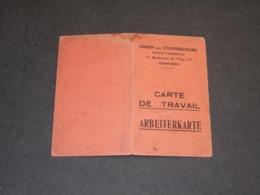 ROSELIES-29/10/42-CARTE DE TRAVAIL/ARBEITERKARTE-AU NOM DE RAISIN LEON-UNION DES COOPERATEURS CHARLEROI - Historische Documenten