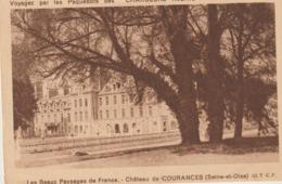 CP -  CHÂTEAU DE COURANCES - VOYAGEZ PAR LES PAQUEBOTS DES CHARGEURS RÉUNIS - T. C. F. - Otros Municipios