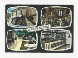 20 [2A] PISCIATELLO - Bar Restaurant - Le Bon Coin - Multivues - Cpm Corse - Other Municipalities
