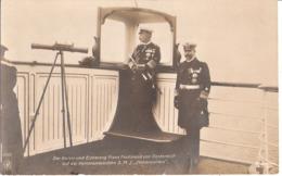 Kaiser Wilhelm II + Erzherzog Franz Ferdinand Von Österreich Auf Der Kommando Brücke An Bord S.M.J. HOHENZOLLERN - Familles Royales