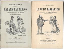 """4 Fascicules POESIES """"BARBASSON"""" Par OCTAVE PRADELS Dits Par COQUELIN Ainé - 1892-1896-1897 - LIBRAIRIE THEATRALE Paris - Auteurs Français"""