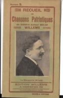 RECUEIL De CHANSONS PATRIOTIQUES - Par Le Chansonnier WILLEMS - Dernier Chant - As Tu Vu Le Zeppelin ?         WW1 - Documents