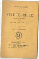 LA NUIT TERRIBLE - BADINAGE EN VERS De E.GRENET-DANCOURT Dit Par FELIX GALIPAUX  - 1908 - Edit SCHAUB-BARBRE Paris - Autores Franceses