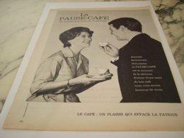 ANCIENNE PUBLICITE DETENTE PLAISIR PAUSE CAFE  1961 - Posters