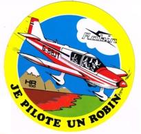 Sticker  - AVIATION - ROBIN HR100 Je Pilote Un Robin    T48 - Pegatinas