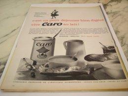 ANCIENNE  PUBLICITE PETIT DEJEUNER CAFE CARO 1961 - Posters
