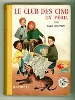 """Collection Ségur Fleuriot - Enid Blyton - """"Le Club Des Cinq En Péril"""" - 1957 - Livres, BD, Revues"""