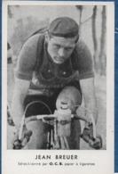 SPORT - Cyclisme - Jean  BREUER  -carte Pub.  O.C.B.   Voir Scans   -  C P A - Radsport